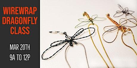 Wirewrap Dragonfly Class tickets