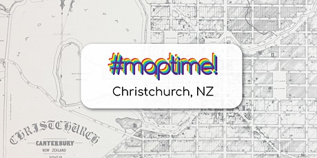 OSM and Geospatial Ethnography - #MapTimeChristchurch March Meetup tickets