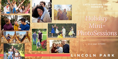 Holiday Mini Sessions in Lincoln Park  November-December 2021 tickets