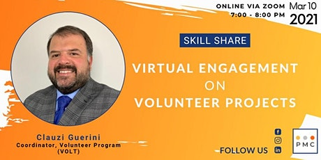 Skill Share: Virtual Engagement on Volunteer Projects tickets