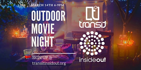 TRANSIT OUTDOOR MOVIE NIGHT tickets
