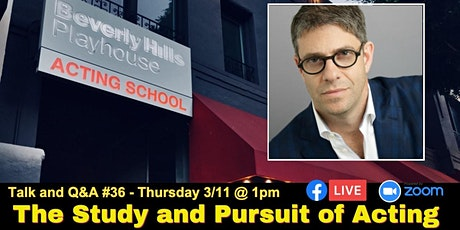 The Study & Pursuit of Acting - with Allen Barton - Talk #36 tickets