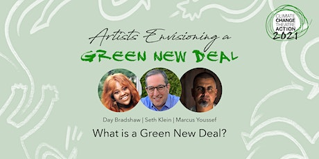 Artists Envisioning a Green New Deal: What is a Green New Deal? tickets