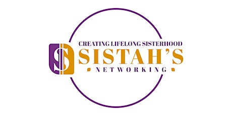"""Sistah's Networking Presents """" A Night of Business Collaboration"""" tickets"""