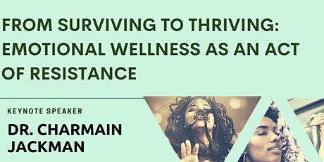 From Surviving to Thriving: Emotional Wellness as An Act of Resistance tickets