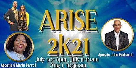 ARISE 2K21  -Calling all Apostles, Prophets, Evangelists, Pastors, Teachers tickets