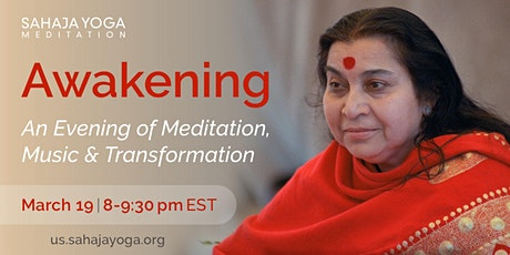 AWAKENING - An Evening of Meditation, Music and Transformation tickets