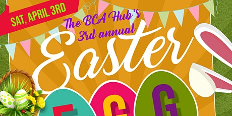 BCA HUB'S 3RD ANNUAL EASTER EGG TRUNK HUNT tickets