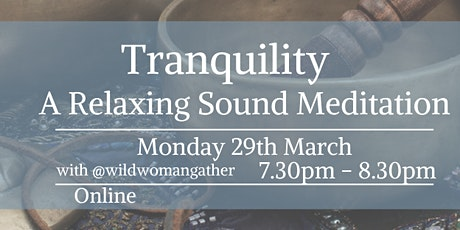 Tranquility  -  Relaxing Sound Meditation tickets