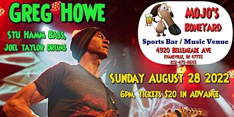 Greg Howe Live at Mojo's ( Stu Hamm on Bass, Joel Taylor on Drums) tickets