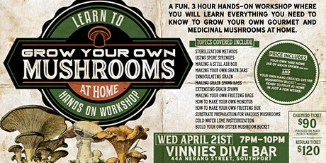 3 hour Hands On Workshop: Learn to Grow your Own Mushrooms at Home! tickets