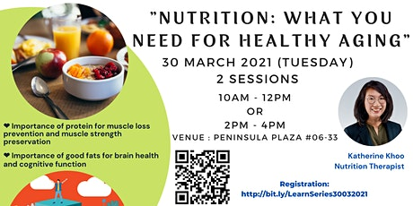 Learning Series  - Nutrition for Active Aging & SkillsFuture Advice tickets
