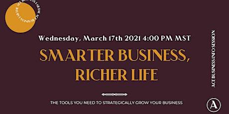 Smarter Business, Richer Life Masterclass tickets