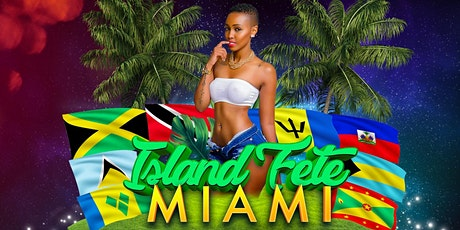 Island Fete Miami (Spring Break) tickets