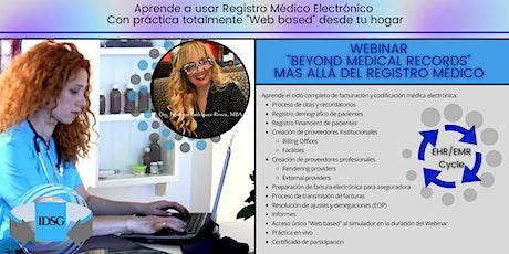 """Webinar """"Beyond Medical Records"""" Mas allá del Registro Médico entradas"""
