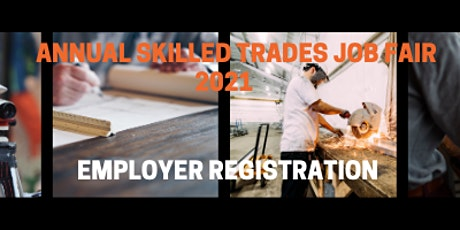 2021 Skilled Trades Job Fair  -  Employer Registration tickets