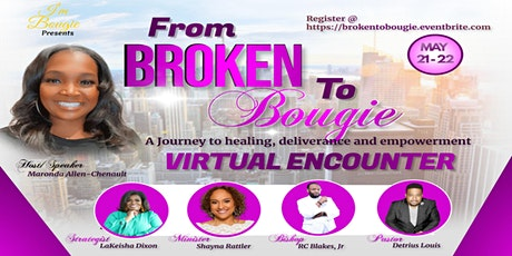 From Broken to Bougie Virtual Encounter tickets