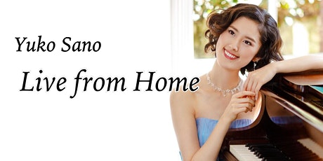 Yuko Sano | Live from Home tickets