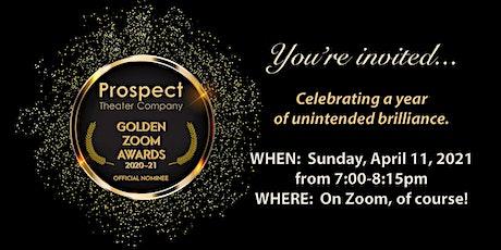 Prospect's GOLDEN ZOOMS Award Ceremony ingressos