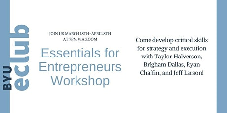 eClub March Workshop: Essentials for Entrepreneurs tickets