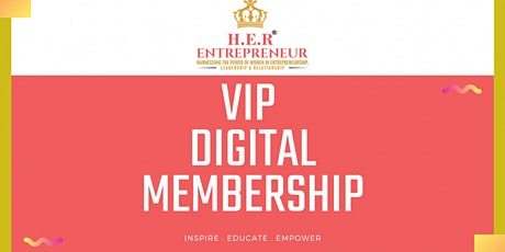 HER Entrepreneur Digital Membership tickets