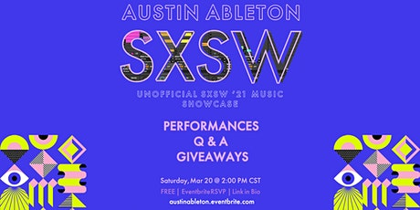 SXSW Ableton Music Showcase (Unofficial) tickets