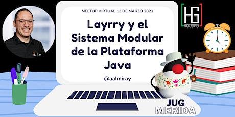 Layrry y el Sistema Modular de la Plataforma Java boletos