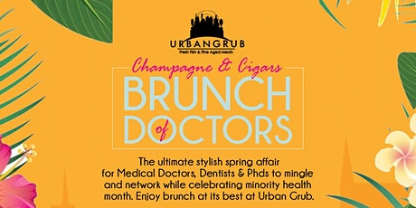 Champagne & CIgars: BRUNCH of DOCTORS tickets