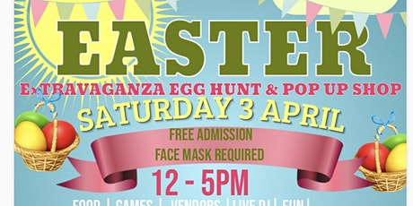 Easter ExTRAVAGANZA & Pop Up Shop tickets
