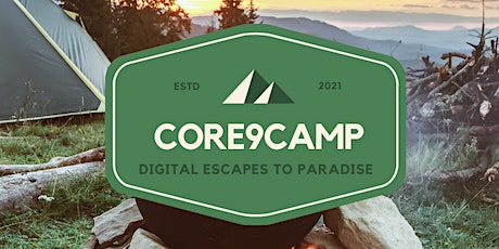 Core9Camp: A Virtual Camp and Digital Escape to Paradise tickets