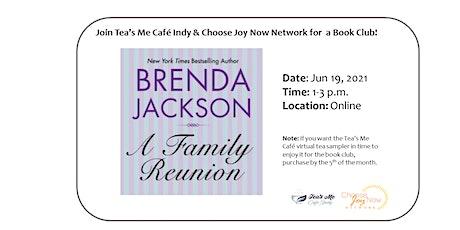 Tea Time: Book Club: A Family Reunion a novel by Brenda Jackson tickets