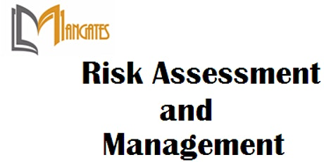 Risk Assessment and Management 1 Day Training in Sacramento, CA tickets