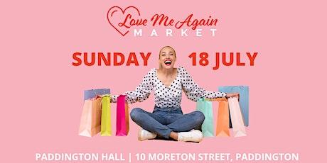 Love Me Again Market - Paddington - July tickets