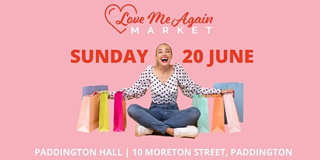 Love Me Again Market - Paddington - June tickets