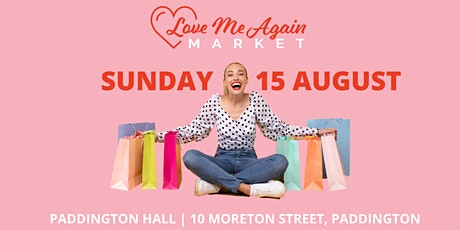 Love Me Again Market - Paddington - August tickets