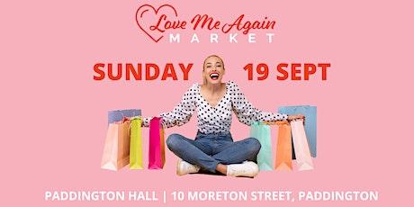 Love Me Again Market - Paddington - September tickets