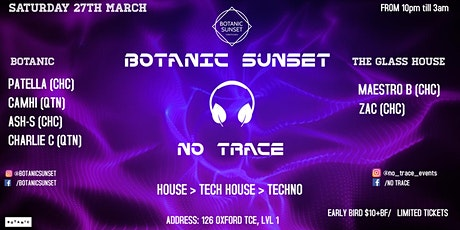 Botanic Sunset & No Trace tickets