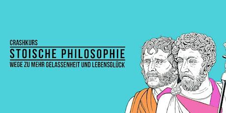 Crashkurs Stoische Philosophie - Wege zu mehr Gelassenheit und Lebensglück Tickets