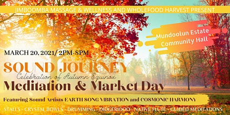 Sound Journey Meditation & Market Day tickets