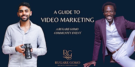 A Guide to Video Marketing - A Rugare Gomo Community Event tickets