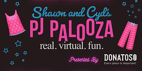 Shawn and Cyd's PJ Palooza Presented by Donatos tickets