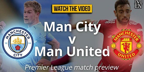 LIVE@!.MaTch Man City v Man United LIVE ON 2021 tickets