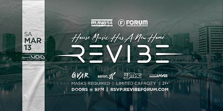 REVIBE: HOUSE MUSIC AT FORUM Powered by: VOID tickets