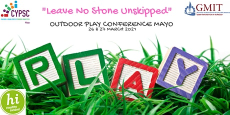 Outdoor Play Mayo - Leave No Stone Unskipped tickets