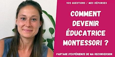 Comment devenir éducatrice Montessori ? La reconversion dans l'éducation billets