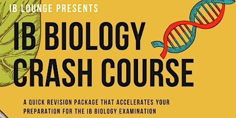 SL IB Biology Crash Course - Online/F2F tickets