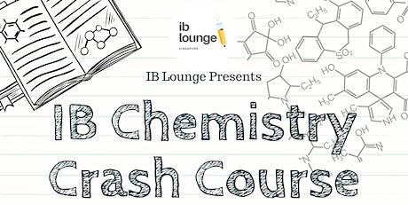 IB Chemistry Crash Course (SL) - Online/F2F tickets