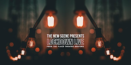 The New Scene Lockdown Live - Three Years Younger and Low Girl tickets