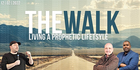 The Walk | Prophetic Lincolnshire Conference 2022 tickets