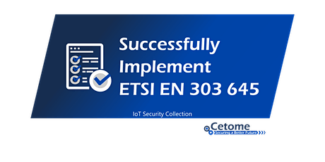 IoT security training: successfully implement ETSI EN 303 645 to secure iot tickets